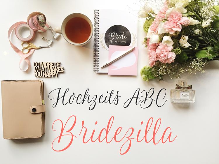 B wie Bridezilla